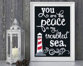 You are the Peace in my Troubled Sea - Hand drawn Sentiment - The Rend Collective - My Light House - Chalkboard - Artwork only