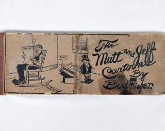 Antique Mutt and Jeff Cartoon Book Bud Fisher Ball Publishing 1910