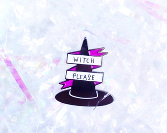 Witch Hat 'Witch Please' Enamel Pin