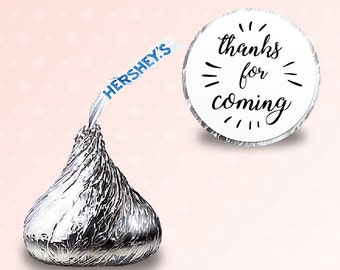 96 x  Hershey kiss stickers - [thanks for coming] Candy Stickers