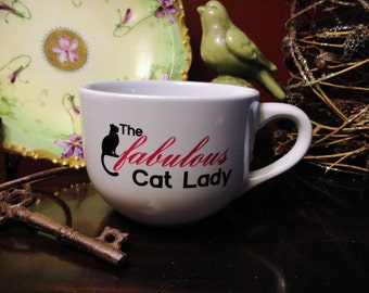 The Fabulous Cat Lady Cafe 18oz Cappuccino Soup Mugs