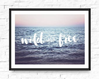 Beach photography, Wild and free print, Photography prints, Typography poster, To the beach, Nautical, Seaside art, Beach nursery