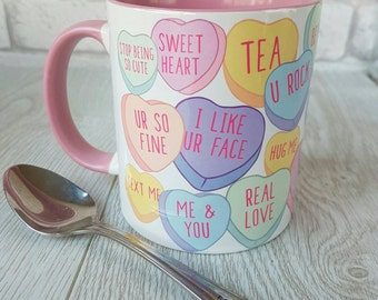 Candy hearts Love Heart Sweets valentines mug coffee mug valentine mug valentines gift love mug funny coffee mug valentines day mugs gift