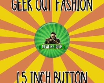 Tom Hiddleston 1.5 Inch Button
