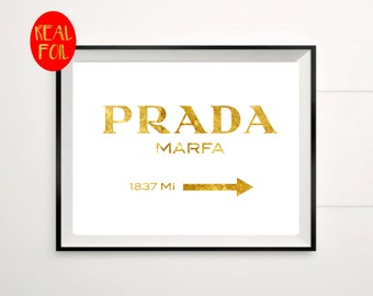 Prada Marfa gossip Girl Inspired Girl lily Gold Foil Print Gold Wall Art Hot Foiled Metallic Rose Gold Mural Prints Vintage Foil Quote