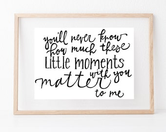Hand lettered home wall art, print, typography gift, holiday present, bedroom home decor quote, card, mom sister friend dad brother, baby