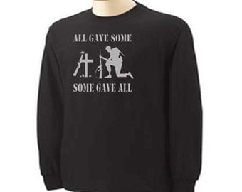 All Gave Some Some Gave All Military Long Sleeve T-Shirt
