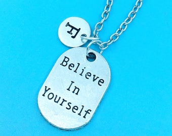 Believe in yourself necklace, believe in yourself charm necklace, personalized necklace, custom charm pendant, initial necklace, quote chain