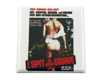 """I Spit On Your Grave Custom Made Cult Horror 1.5 inch x 1 1/2"""" Square Magnet"""