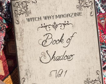 Witch Way Magazine 2017 Book of Shadows Vol 1 Printed Magazine - Spells, Crystals, Herbs, Rituals, and Divination