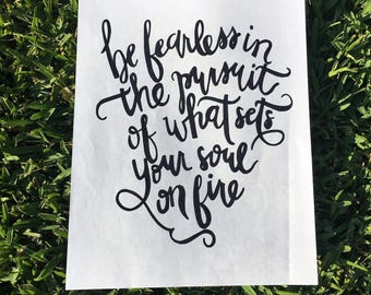 Be Fearless in the Pursuit - typography