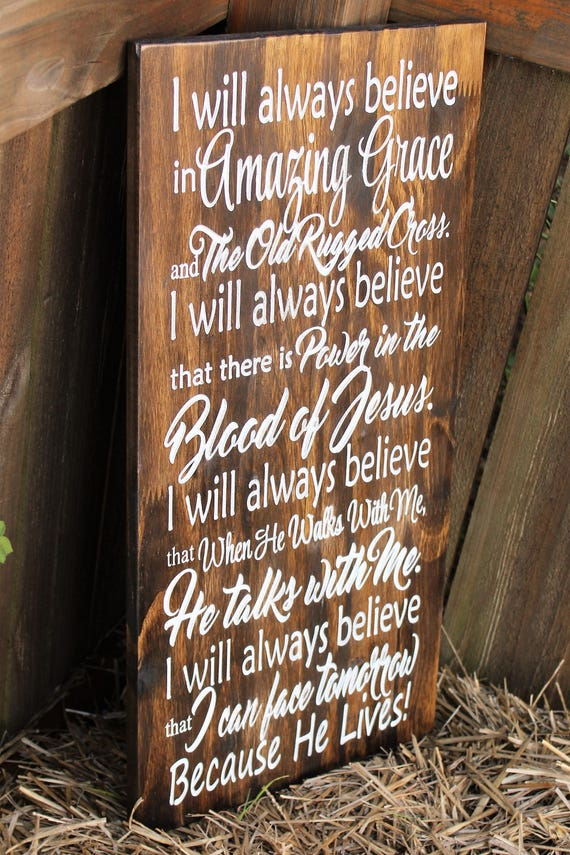 Amazing Grace Wood Sign Always Believe Wood Carved Signs