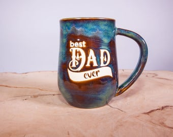 Best Dad Ever Handmade Pottery Coffee Mug, Large Coffee mug, Fathers Day gift, Wheel thrown pottery mug