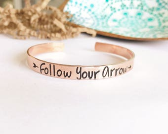 Follow Your Arrow Copper Bracelet Cuff - Graduation Gift - Hand Stamped Adjustable Bracelet - Gift For Her - Gift Under 25