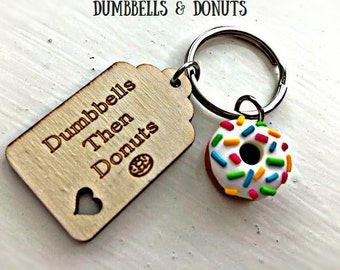 Dumbbells Then Donuts! Wooden Gym Quote Slogan Tag and Donut with Sprinkles Charm Keyring For Gym and Junk Food Lovers!