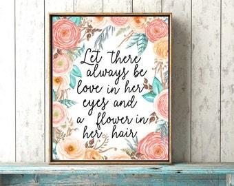 Boho Baby Girl Print - Love In Her Eyes - Baby Girl Nursery Print - Coral Baby Room Art - Floral Boho Nursery Decor - Little Girls Quote