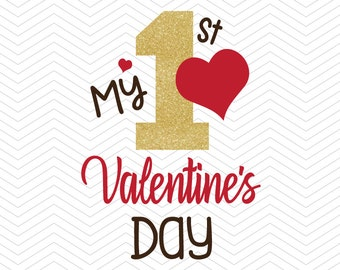 My 1st first valentine's Day Cut File DXF SVG PNG eps Love quote winter vinyl Cricut Design, Silhouette studio, Sure Cuts A Lot, instant