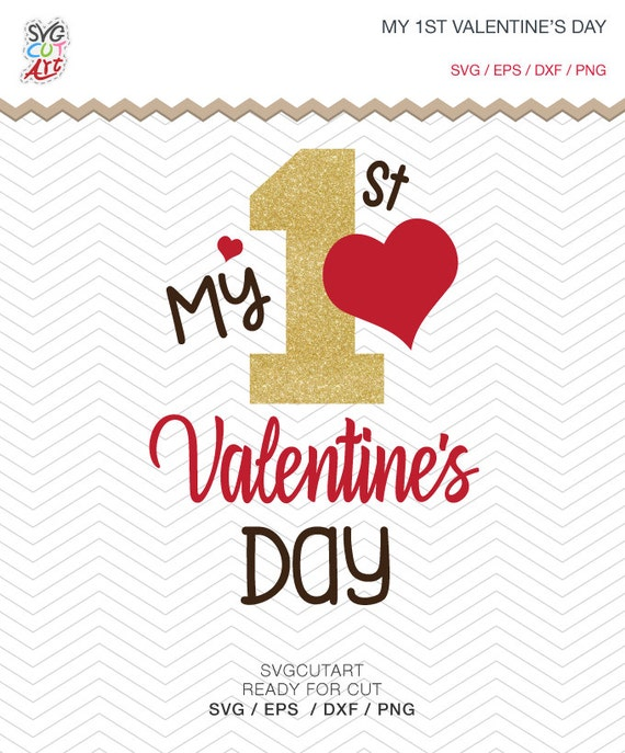 My 1st First Valentine's Day Cut File DXF SVG PNG Eps Love
