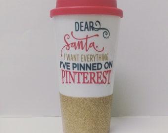 Cute travel mug, christmas mug, christmas travel mug, love pinterest mug, funny travel tumbler, glitter dipped travel tumbler, christmas