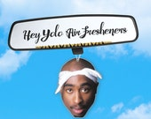 Tupac Air Freshener - Car Air Freshener - Fresh Scents - Hip Hop Head - Rapper