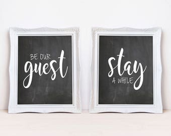 """Be Our Guest / Stay A While 8""""x10"""" Digital Download Chalkboard Printable Sign Set    Guest Room Art Prints"""