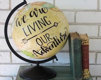 We are living our adventure 12in cream globe