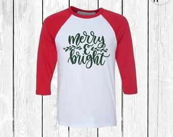 Merry and Bright Shirt, Christmas Shirt, Womens Christmas Raglan TShirt