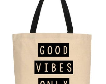 Good Vibes Only Tote, Canvas Tote