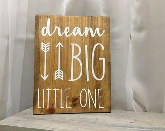 Dream Big Little One   Handmade   Wooden Sign   Home Decor   Nursery Decor   Baby Shower Gift  