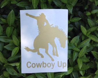 """Cowboy Up Vinyl Decal. Car Decal, Window Decal, Laptop Decal, Sticker, Tumbler Decal, Yeti Decal,  Rodeo, Cowboy, Cowgirl, Quote, 5""""h x 4""""w."""