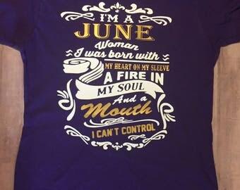 I'm a June Woman shirt, June birthday shirt, Born in June shirt