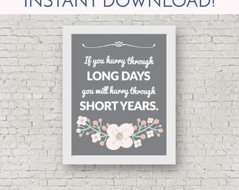 Inspiration for Moms//Printable Quote //Instant Download // Last Minute Mother's Day Gift //Retro Decor//Ancient Proverb