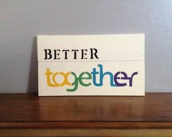 Modern Better Together
