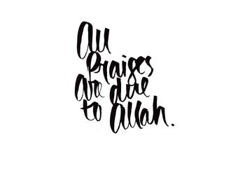 All Praises Are Due To Allah