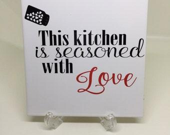 Ceramic Tile - This kitchen is seasoned with love, Gift, Home Decor, Present, Custom Gift, Ceramic, Tile, Kitchen Decor