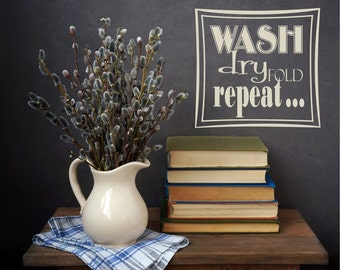Laundry Decals, Laundry Room Decal, Wash Dry Repeat, Laundry Room Wall Decal, Laundry Room Wall Quote, Laundry Decal, Laundry Decals 0301