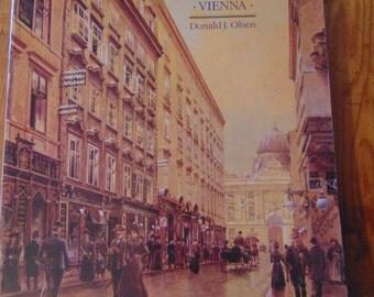 The City as a Work of Art Book  London  Paris   Vienna  Donald J Olsen
