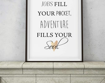 Adventure Quote - Digital Art PRINTABLE - Instant Downloads - Adventure Fills Your Soul Rose Gold Copper - Hiking Outdoors Colorado Quote