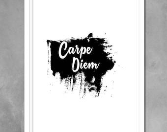 Carpe Diem Print, Carpe Diem Sign, Carpe Diem Poster, Printable Art, Digital Art, Carpe Diem Quote, Inspirational Sign, Home Wall Decor, Art
