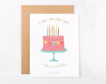 Printable Instant Download Birthday Greeting Card / Julia Child Quote Party Cake / DIY