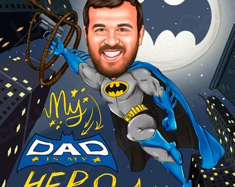 Father's Day Cartoon portrait, Gift for Dad, Personalized Father's Day, MY DAD is my Hero