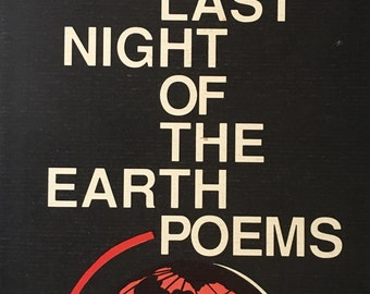 The Last Night of The Earth Poems. Charles Bukowski. Black Sparrow Press 1992