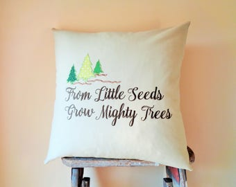 Rustic Nursery Gift for Baby, Quote Pillow with saying, Saying Nursery Pillow Cover, Rustic Nursery Decor, Woodland Nursery Decor, 18x18
