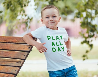 SINGLE TEE- Play All Day / Mommy and me / Matching Tees / Baby Tees / Women's Slim Fit / Sports / Kids Tee / Cute / Mama Tshirt / Cute