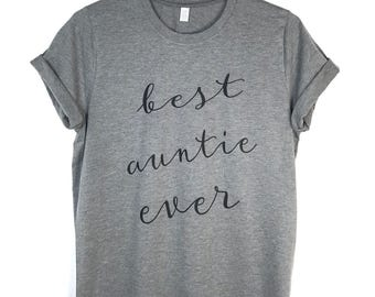 Aunt Shirt. Best Auntie Ever Shirt. Aunt Gift. Auntie Shirt. New Aunt Gift. Future Aunt Gift. Aunt to be Gift. Pregnancy Announcement Shirt.