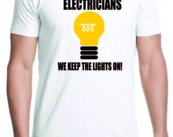 Electricians We keep the Lights On!