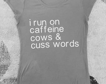 Caffeine, cows, & cuss words