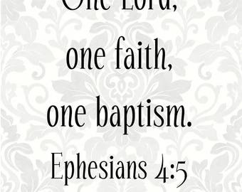 One Lord, one faith, one baptism Ephesians 4:5; Baptism svg (SVG, PDF, Digital File Vector Graphic)
