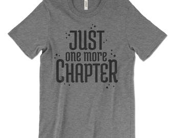 Just One More Chapter - t-shirt for women or men