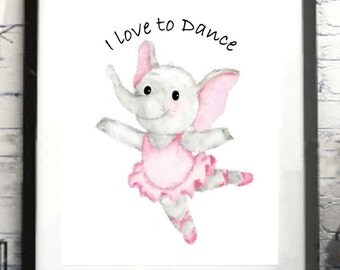 Elephant, Ballerina, Print Quote Elephant I Love to Dance or Personalized Elephant  nursery,  print elephant gift baby's room baby gift
